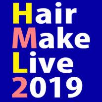 【Hair Make Live 2019】\\\ 開催します!///